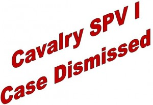 Case Dismissed by Cavalry SPV I LLC